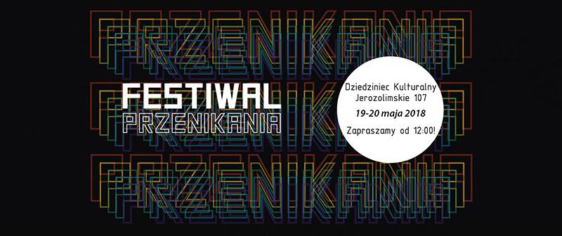 Festiwal Przenikania – warszawski festiwal kultury