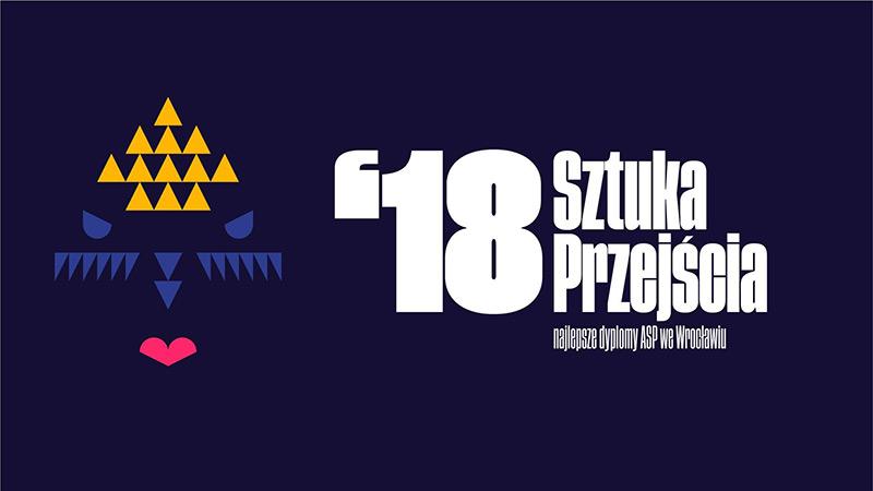 Wystawa: Sztuka przejścia '18. Najlepsze dyplomy wrocławskiej ASP