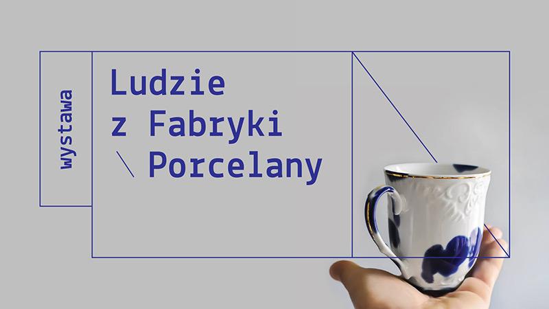Wystawa: Ludzie z Fabryki Porcelany w Gdyni
