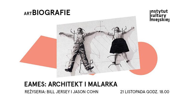 Eames: architekt i malarka – pokaz filmu i wykład