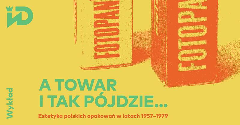 Wykład o opakowaniach w PRL-u