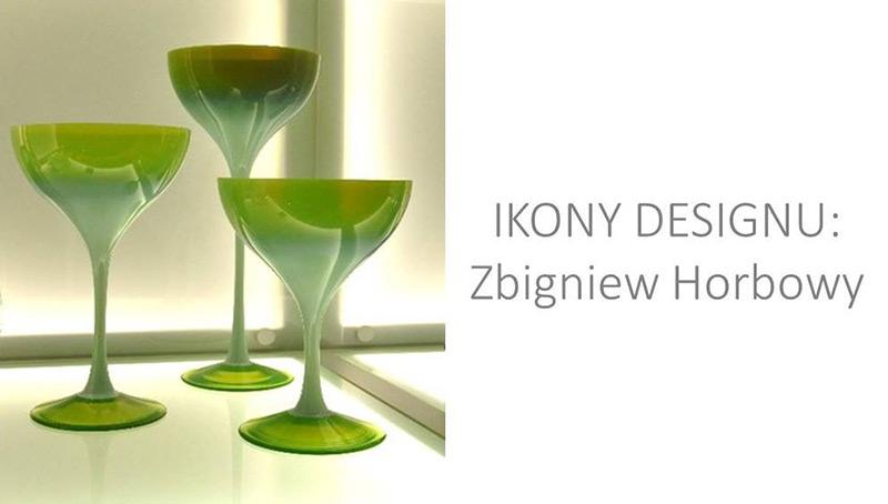 Ikony designu: Zbigniew Horbowy