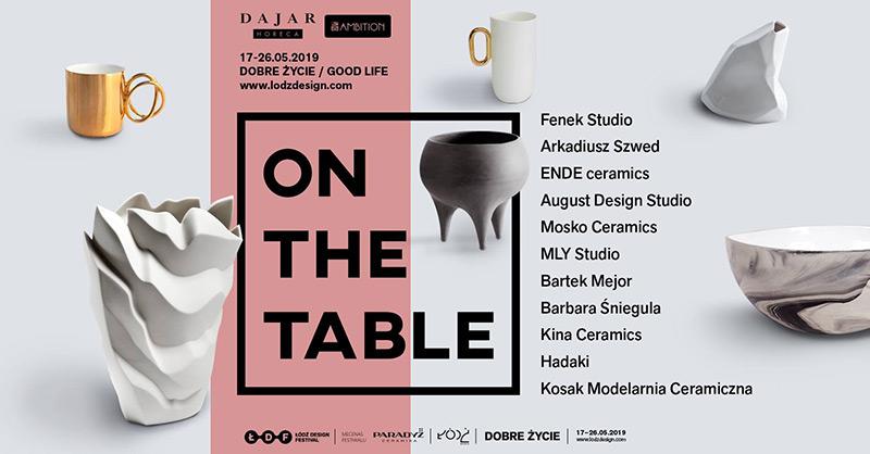 ŁDF: On The Table – wystawa współczesnej ceramiki