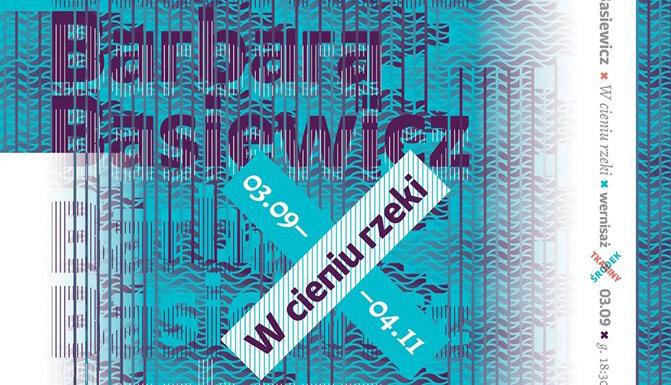 Barbara Basiewicz: W Cieniu Rzeki