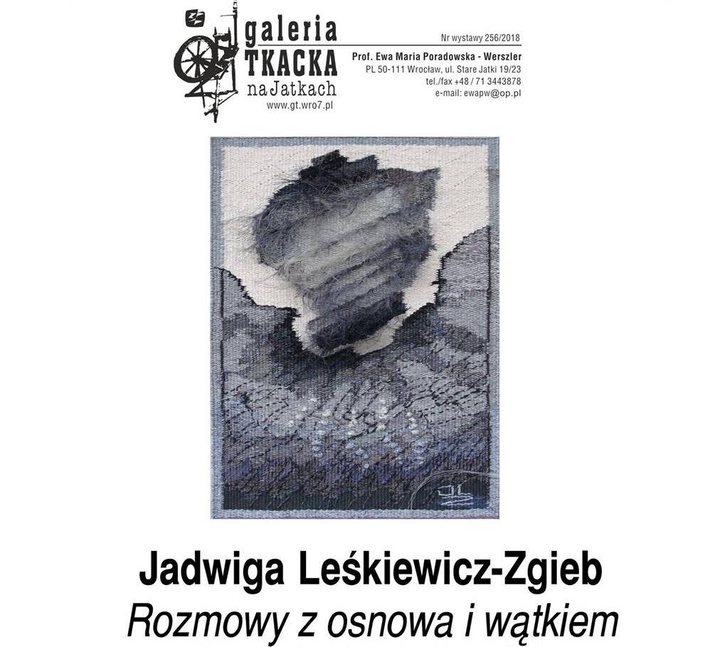 Jadwiga Leśkiewicz-Zgieb – Rozmowy z osnową i wątkiem