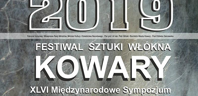 Festiwal Sztuki Włókna KOWARY 2019 – 46. Międzynarodowe Sympozjum