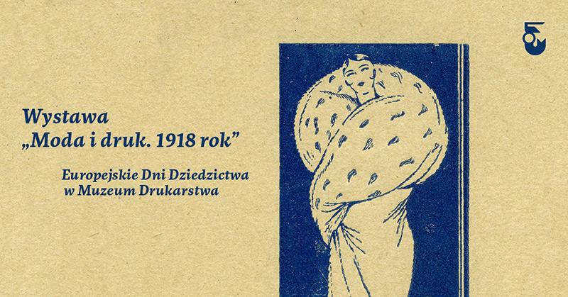 Moda i druk. 1918 rok – wystawa reklamy mody w Muzeum Drukarstwa
