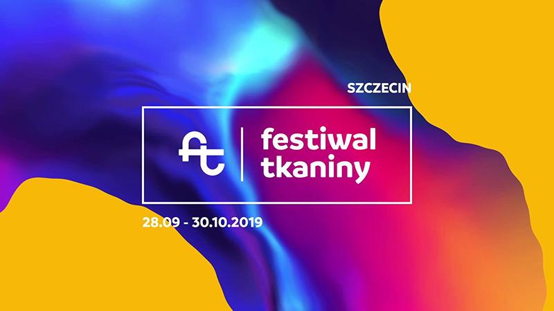 Festiwal Tkaniny w Szczecinie