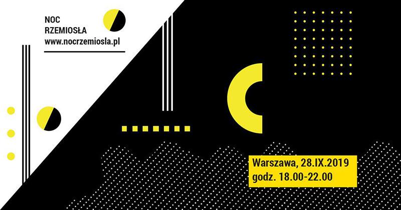 28 września Noc Rzemiosła w Warszawie