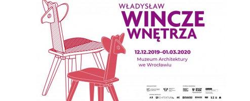Wystawa: Władysław Wincze. Wnętrze