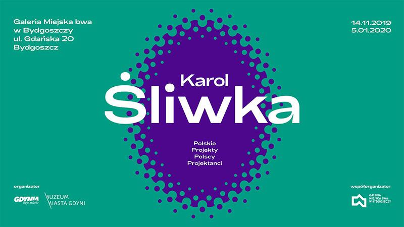 Karol Śliwka. Polskie Projekty Polscy Projektanci w Bydgoszczy