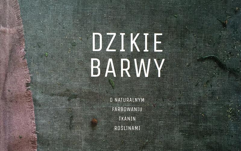 """Książka """"Dzikie Barwy"""" – spotkanie autorskie"""