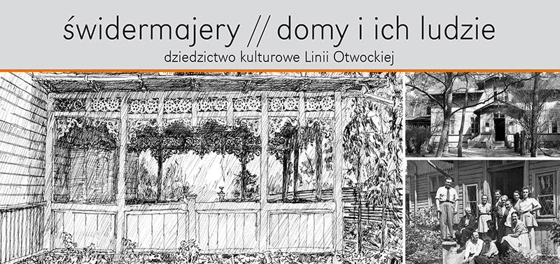 Wystawa: Świdermajery – dziedzictwo kulturowe Linii Otwockiej