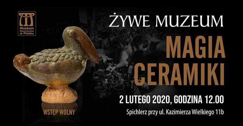 Żywe Muzeum. Magia ceramiki