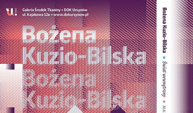 Bożena Kuzio-Bilska: Świat wewnętrzny