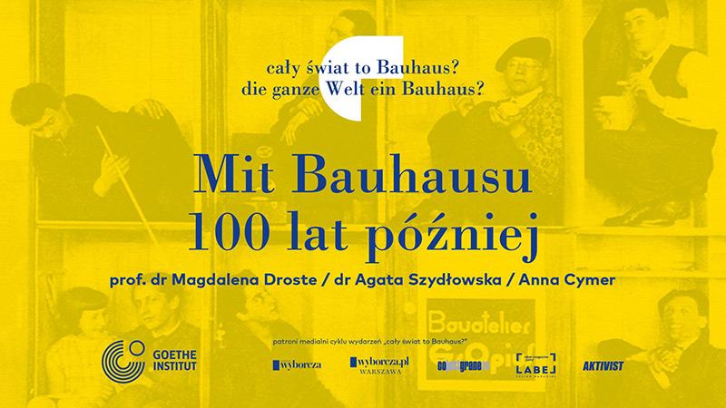 Mit Bauhausu 100 lat później