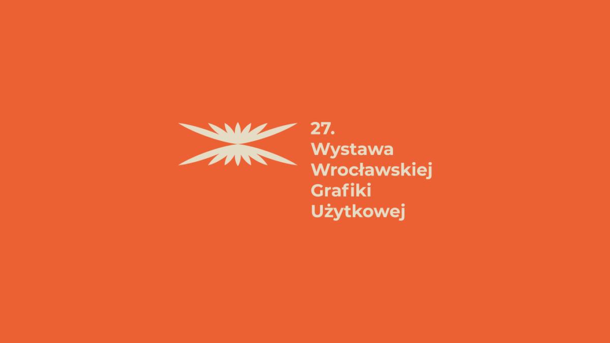 27. Wystawa Wrocławskiej Grafiki Użytkowej