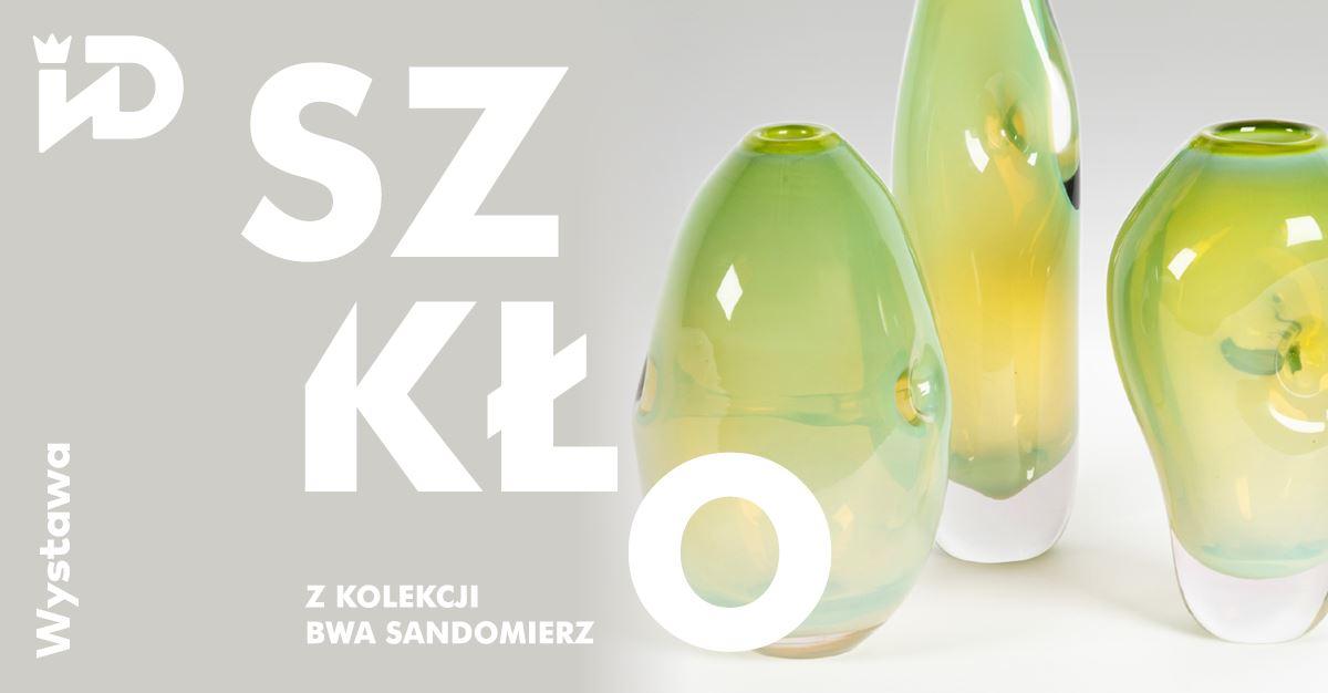 Szkło z kolekcji BWA Sandomierz w Kielcach